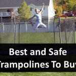 Top 11 Best and Safe Trampoline In 2021 [REVIEWED]